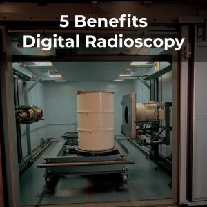 Benefits Digital Radioscopy