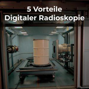 Vorteile Digitaler Radioskopie