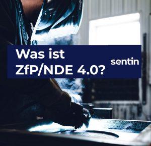 Was ist ZfP/NDE 4.0?