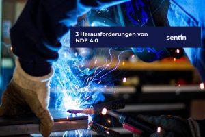 Titelbild- 3 Herausforderungen von NDE 4.0